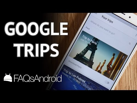 Google Trips: cómo planificar tus viajes con esta app