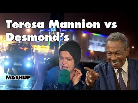 Teresa Mannion vs Desmond's MASHUP