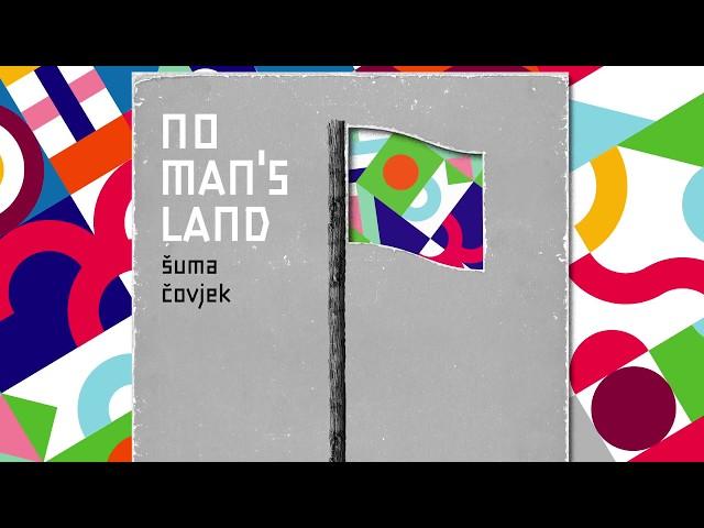 Šuma ?ovjek - No Man`s Land (Album release teaser)