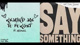 Kygo & Miguel feat  Justin Timberlake & Chris Stapleton -  Remind Me To Say Something (Mashup)