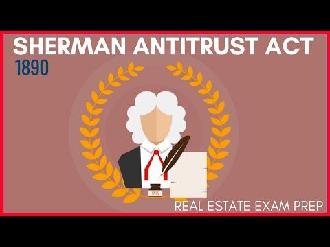 Sherman Antitrust Act | Real Estate Exam Prep