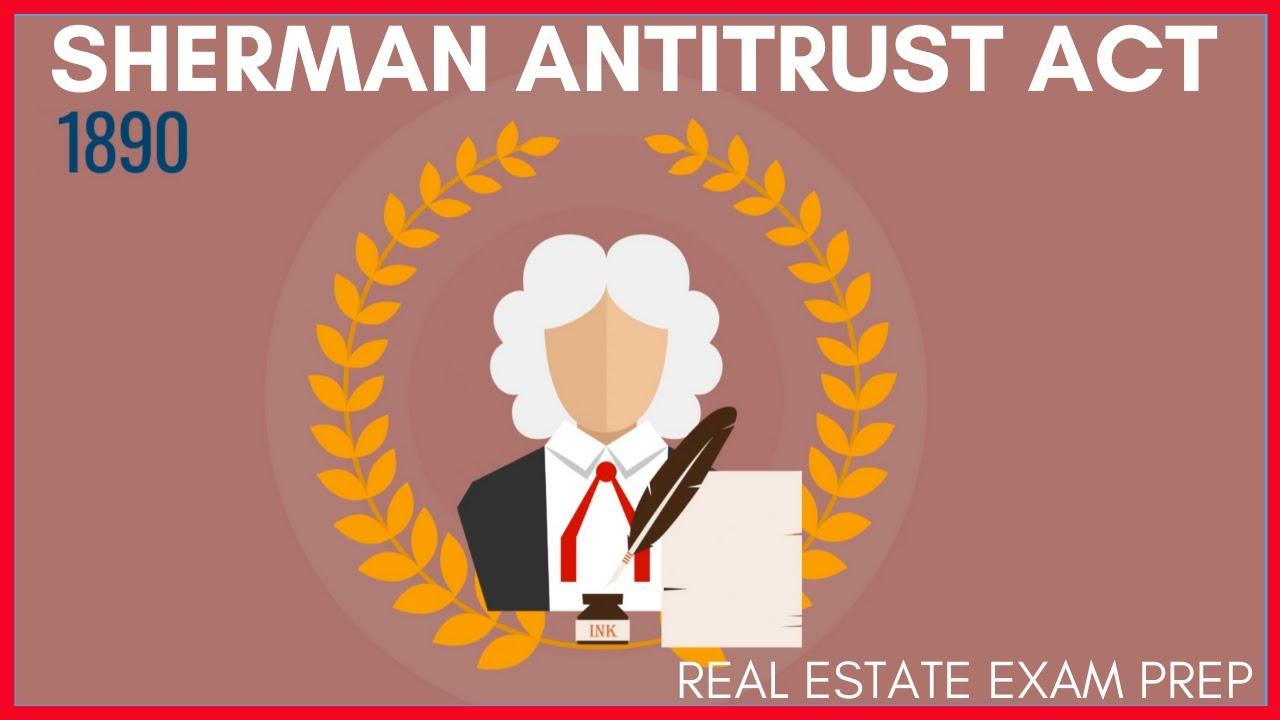 Sherman Antitrust Act Real Estate Exam Prep Youtube