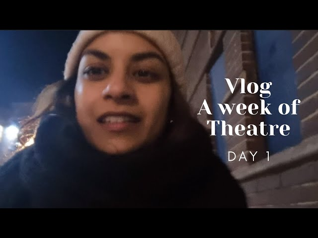 I WENT ALL THE WAY TO OXFORD TO WATCH THIS SHOW - A week of theatre Vlog Day 1