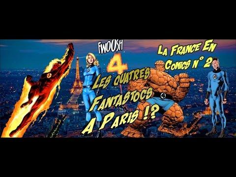 Les Quatre Fantastocs à Paris ! - La France en Comics 2