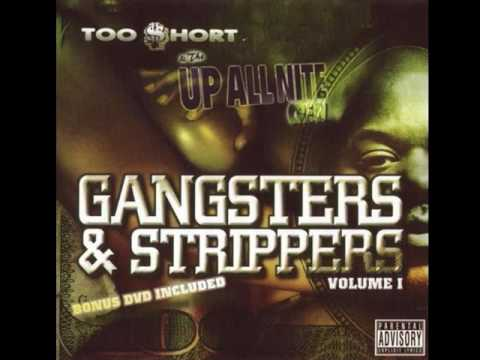 Too Short - Gangsters & Strippers