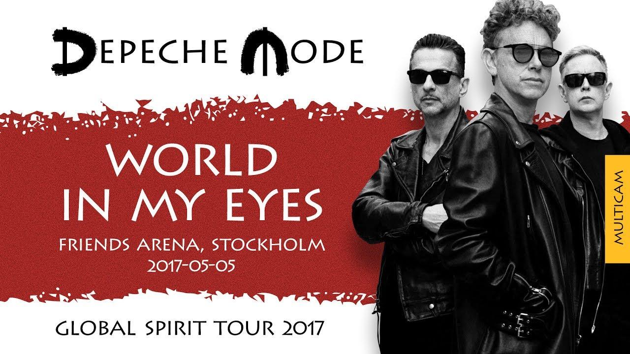 Depeche mode world in my eyes multicam global spirit - Depeche mode in your room live 2017 ...