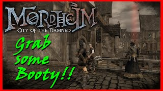 """Mordheim Looting Guide - How to """"Grab some Booty"""" while battling in the mean streets of Mordheim."""