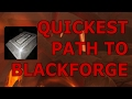 Quickest Way to Black Forge (For Dark Iron Bars)