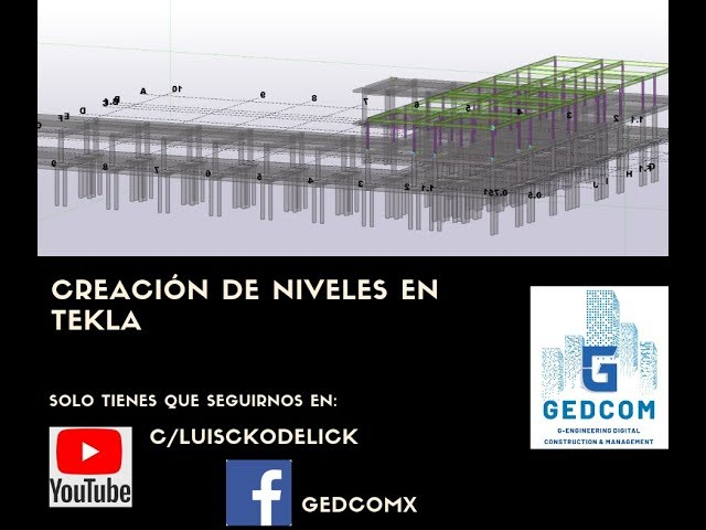 Tekla Structures | 06 Creación de Niveles en Tekla