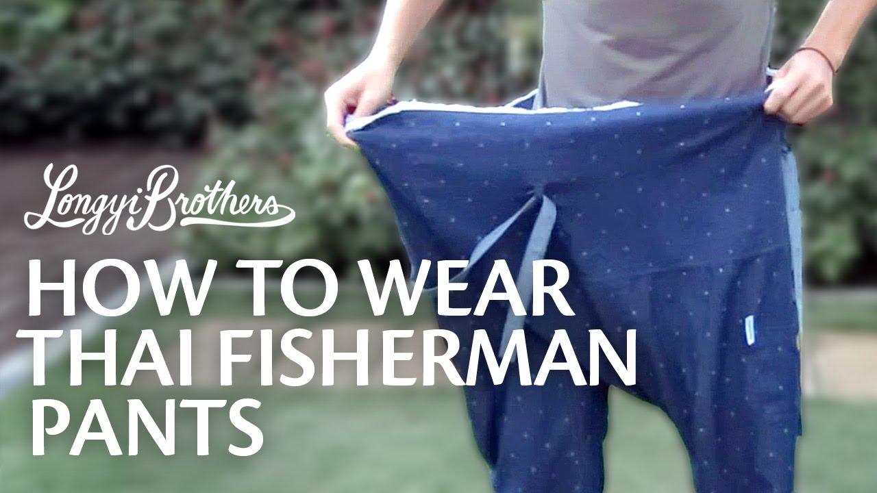 Fisherman thai pants how to wear rare photo