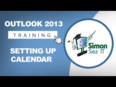 Microsoft Outlook 2013 Tutorial - Setting up Your Calendar
