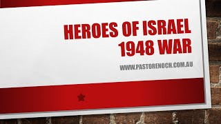 Miracles and heroes of Israel's 1948 war