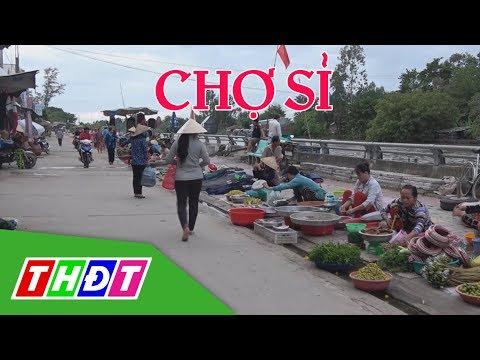 Khám Phá Chợ Sỉ Miền Tây | Đặc Sản Miền Sông Nước | THDT