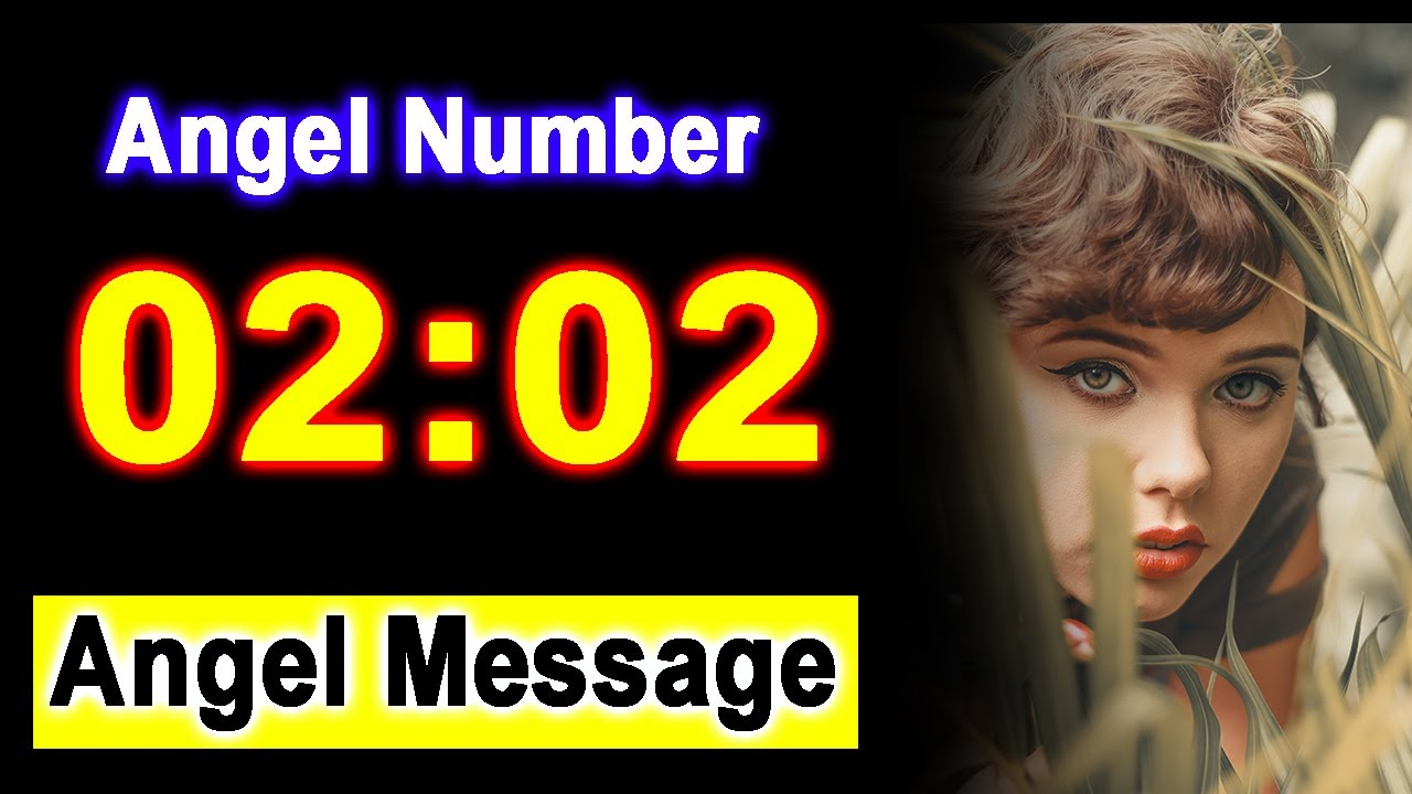 Download 0202 Angel Number 02:02 - Angel Messages - Meaning