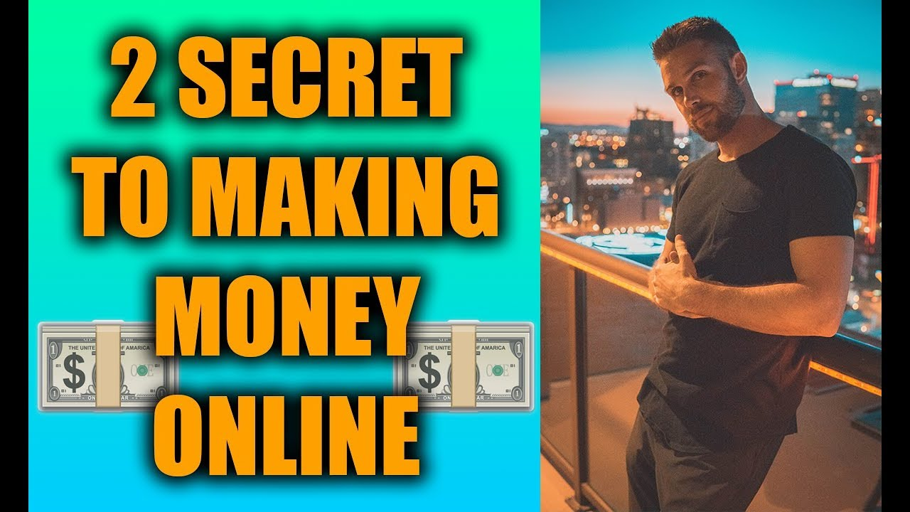 2 Secrets To Making Money Online (Personal Stories)