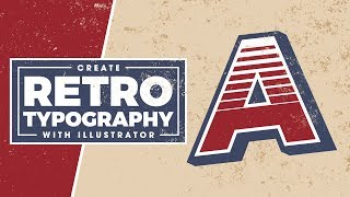 Retro Typography Tutorial with Adobe Illustrator