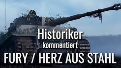 Historiker kommentiert FURY / HERZ AUS STAHL - Tiger Szene