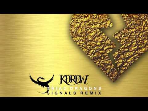 KDrew - Signals (Triad Dragons Remix)