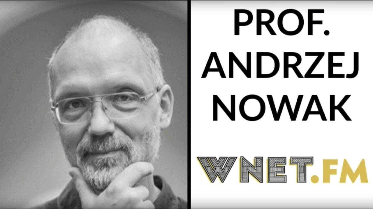 Prof. Andrzej Nowak: Rok 2018 – czas pracy nad obroną niepodległości państw UE
