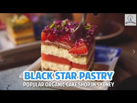 Black Star Pastry: Organic Bakery In Sydney With Freshly Made Cakes