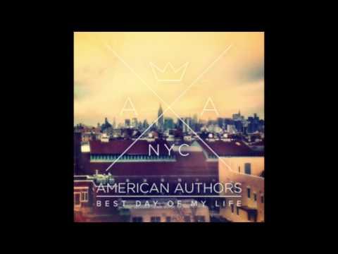 American AuthorsBest Day Of My Life (Instrumental)