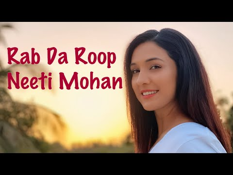 Rab Da Roop | Neeti Mohan | Abhijit Vaghani |  Mother's Day