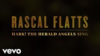 Rascal Flatts - Hark! The Herald Angels Sing (Lyric Version)