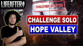 Challenge Solo Hope Valley B3 - Lifeafter mobile indonesia