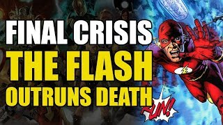 The Flash Outruns Death! (Final Crisis Part 1)