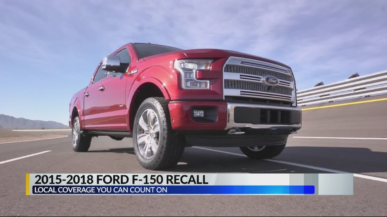 2015 2018 ford f 150 recall