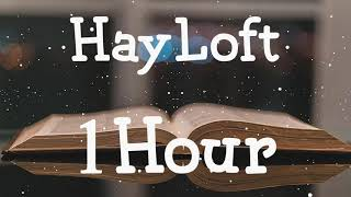 Mother Mother - HayLoft    [ 1Hour Loop ] | Lyrics