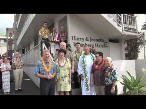 Harry and Jeanette Weinberg Hale - Dedication and Blessing - Catholic Charties Hawai