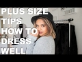 Plus Size Fashion Tips - How to Look Stylish