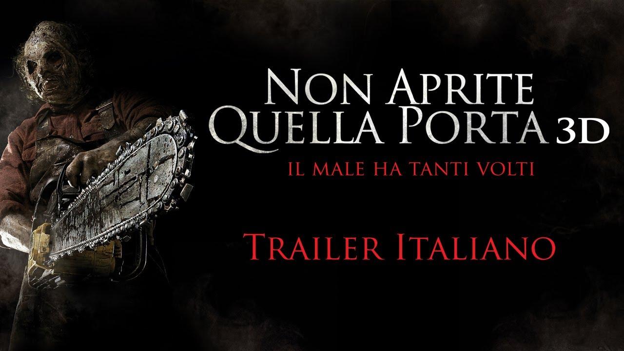 Non aprite quella porta 3d trailer italiano ufficiale - Non aprite quella porta serie ...