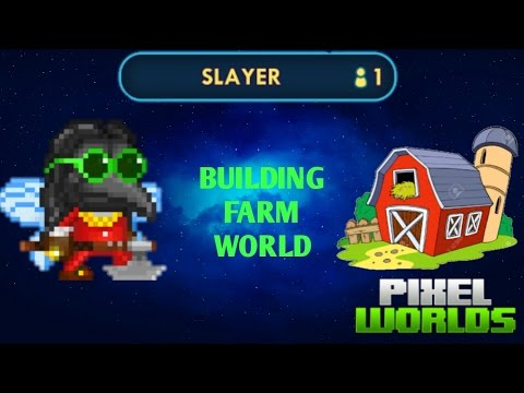 BUILDING FARM WORLD - PIXEL WORLDS