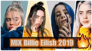 ➤ MIX BILLIE EILISH 👑 2019 👑