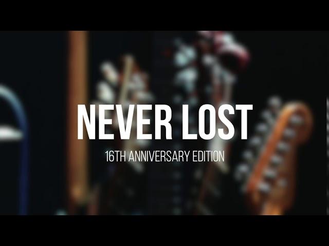 Never Lost ・ 16th Anniversary Edition