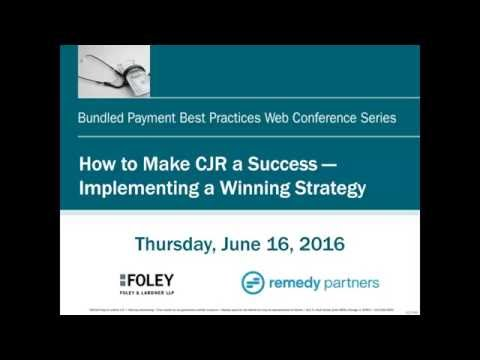 How to Make CJR a Success - Implementing a Winning Strategy