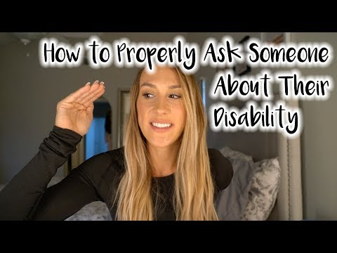 How To Talk To/Approach Someone With A Disability