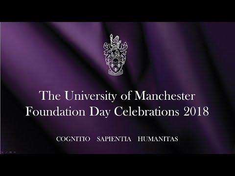 University of Manchester Foundation Day 2018