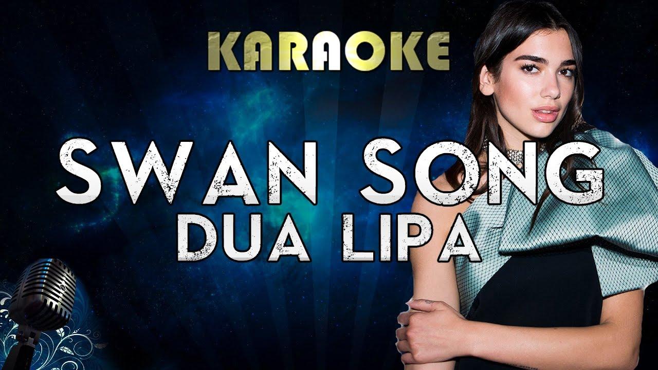 Dua Lipa - Swan Song (Karaoke Instrumental) From Alita: Battle Angel