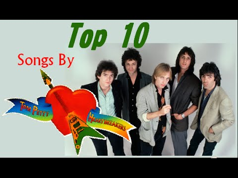 Top 10 Tom Petty And The Heartbreakers Songs