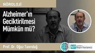 Alzheimer'ın Geciktirilmesi Mümkün mü?