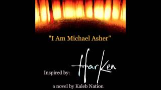 I AM MICHAEL ASHER - original book score inspired by HARKEN