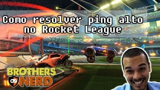Como resolver ping alto no Rocket League