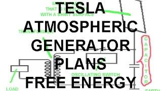 TESLA SECRET: ATMOSPHERIC GENERATOR FREE ENERGY - Bedini Howard Johnson Gerard Morin Muammer Yildiz