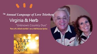 """Virginia & Herb~ Working on a full House ~""""Unknown Country Duo""""~7th Annual Language of Love Telethon"""