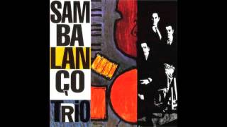 Sambalanço Trio - Sam Blues