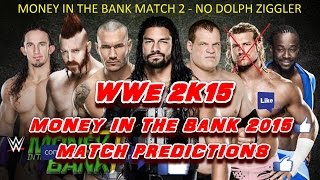 WWE Money In The Bank 2015 (Predictions) Money In The Bank Match No. 2 No Dolph Ziggler. Sim, PS4.