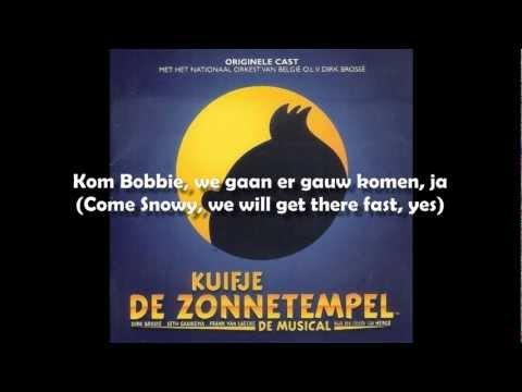 02 - Kuifje de Zonnetempel - Kuifje en Bobbie [Tintin Musical - English Translation]